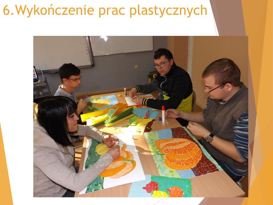 6.Wykończenie prac plastycznych