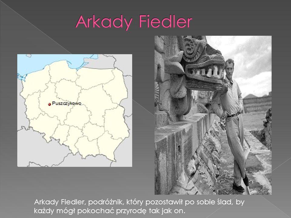 Arkady Fiedler, podróżnik, który pozostawił po sobie ślad, by każdy mógł pokochać przyrodę tak jak on.