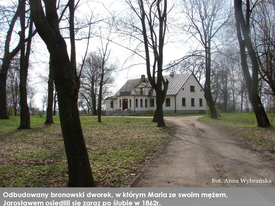 Odbudowany bronowski dworek, w którym Maria ze swoim mężem, Jarosławem osiedlili się zaraz po ślubie w 1862r.