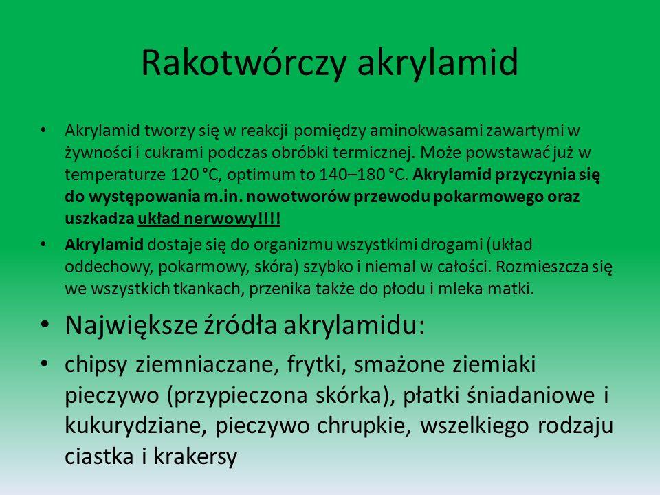 Rakotwórczy akrylamid Akrylamid tworzy się w reakcji pomiędzy aminokwasami zawartymi w żywności i cukrami podczas obróbki termicznej.