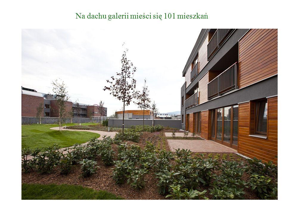 Na dachu galerii mieści się 101 mieszkań