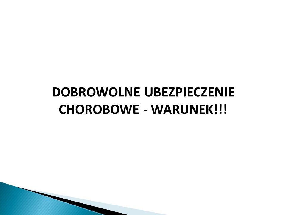 DOBROWOLNE UBEZPIECZENIE CHOROBOWE - WARUNEK!!!