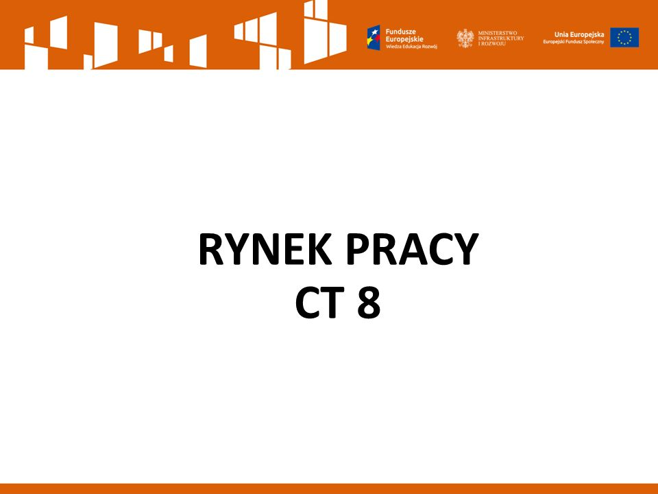 RYNEK PRACY CT 8