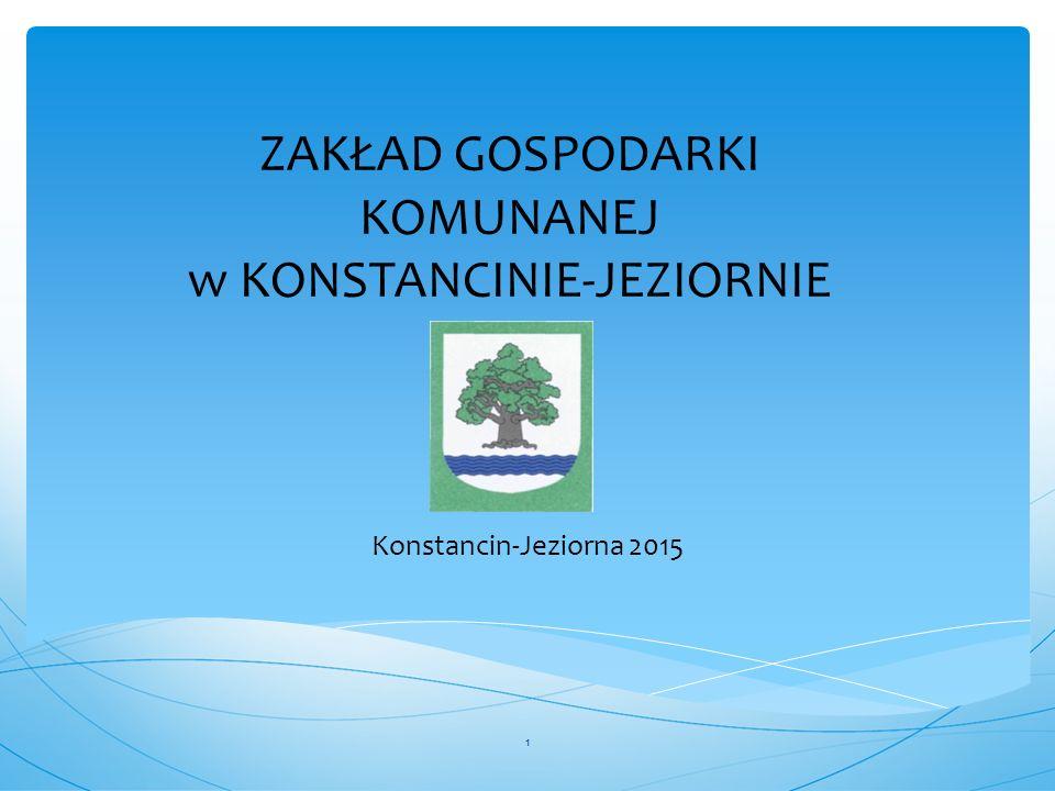 ZAKŁAD GOSPODARKI KOMUNANEJ w KONSTANCINIE-JEZIORNIE Konstancin-Jeziorna 2015 1