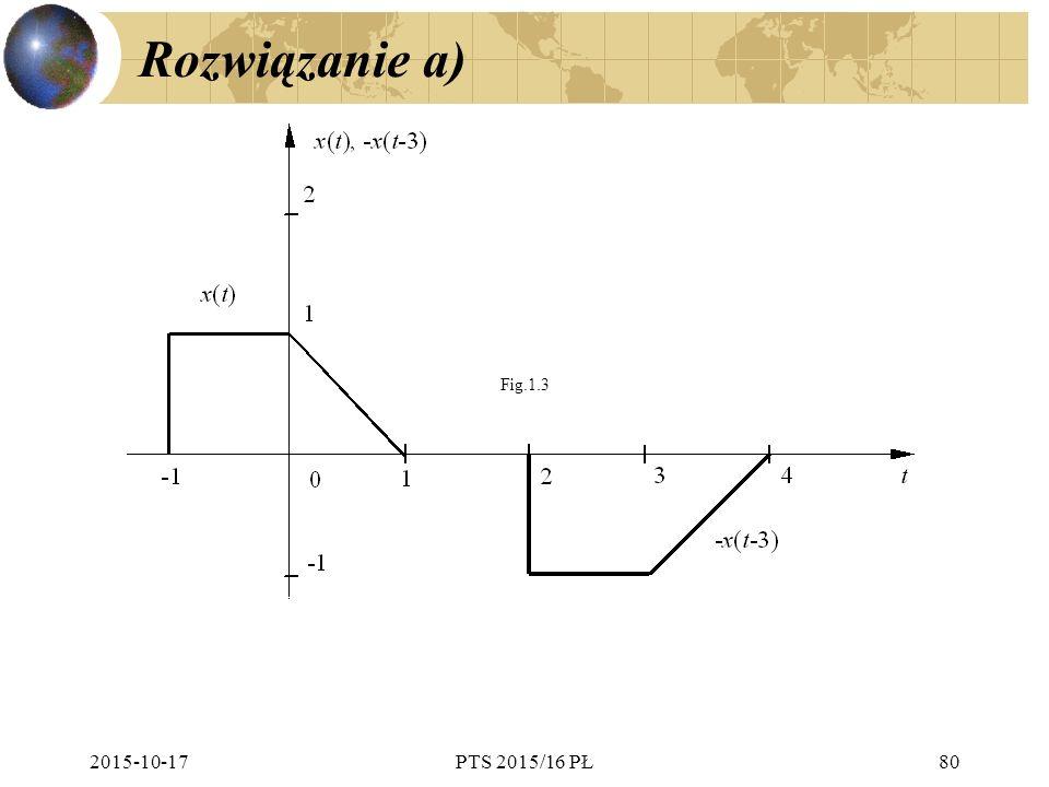 Rozwiązanie a) 2015-10-17PTS 2015/16 PŁ80 Fig.1.3