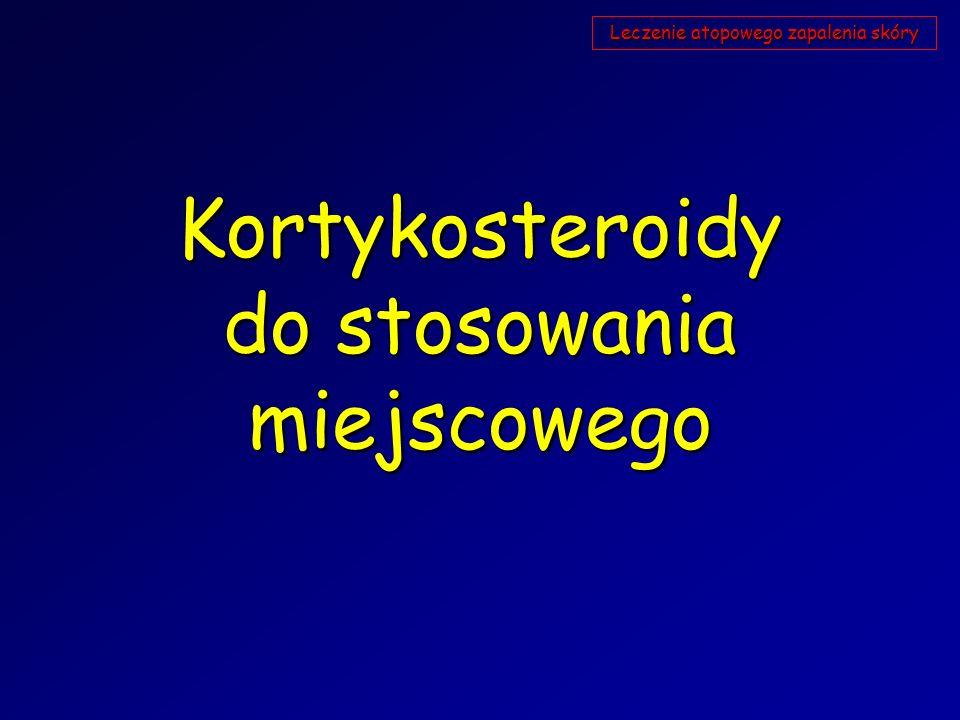 Kortykosteroidy do stosowania miejscowego Leczenie atopowego zapalenia skóry