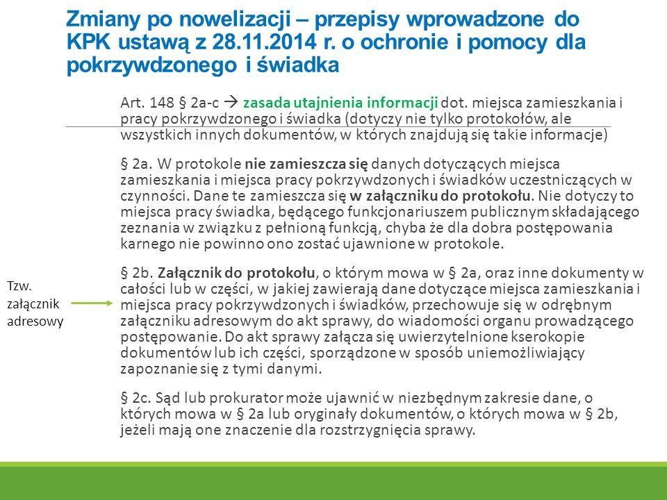 Zmiany po nowelizacji – przepisy wprowadzone do KPK ustawą z 28.11.2014 r.