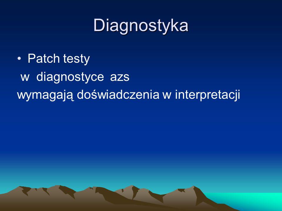 Diagnostyka Patch testy w diagnostyce azs wymagają doświadczenia w interpretacji