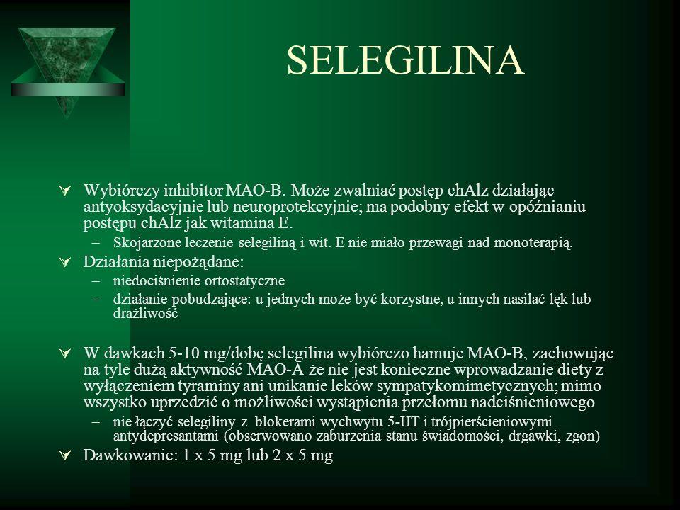 SELEGILINA  Wybiórczy inhibitor MAO-B.