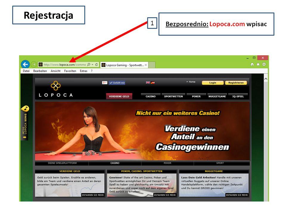 Rejestracja 1 Bezposrednio: Lopoca.com wpisac