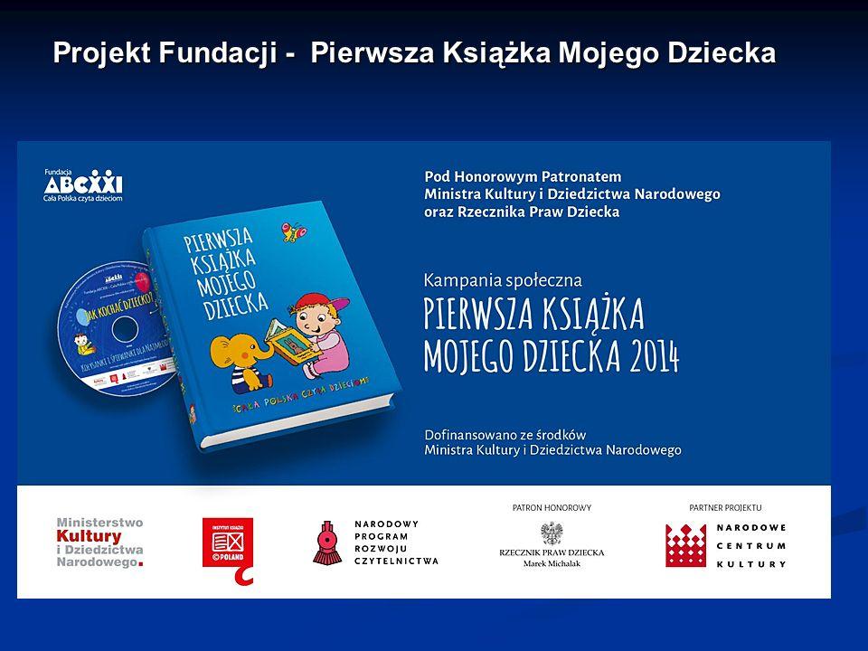 Projekt Fundacji - Pierwsza Książka Mojego Dziecka Projekt Fundacji - Pierwsza Książka Mojego Dziecka