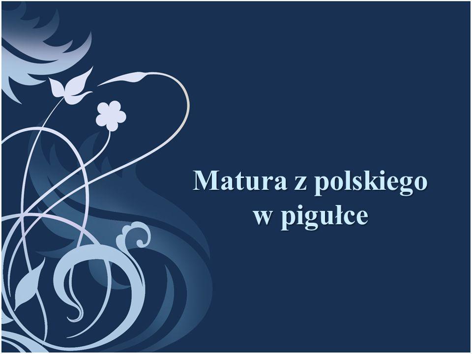 Część pisemna – język polski – poziom podstawowy Czas – 170 minut, ilość punktów do zdobycia za cz.