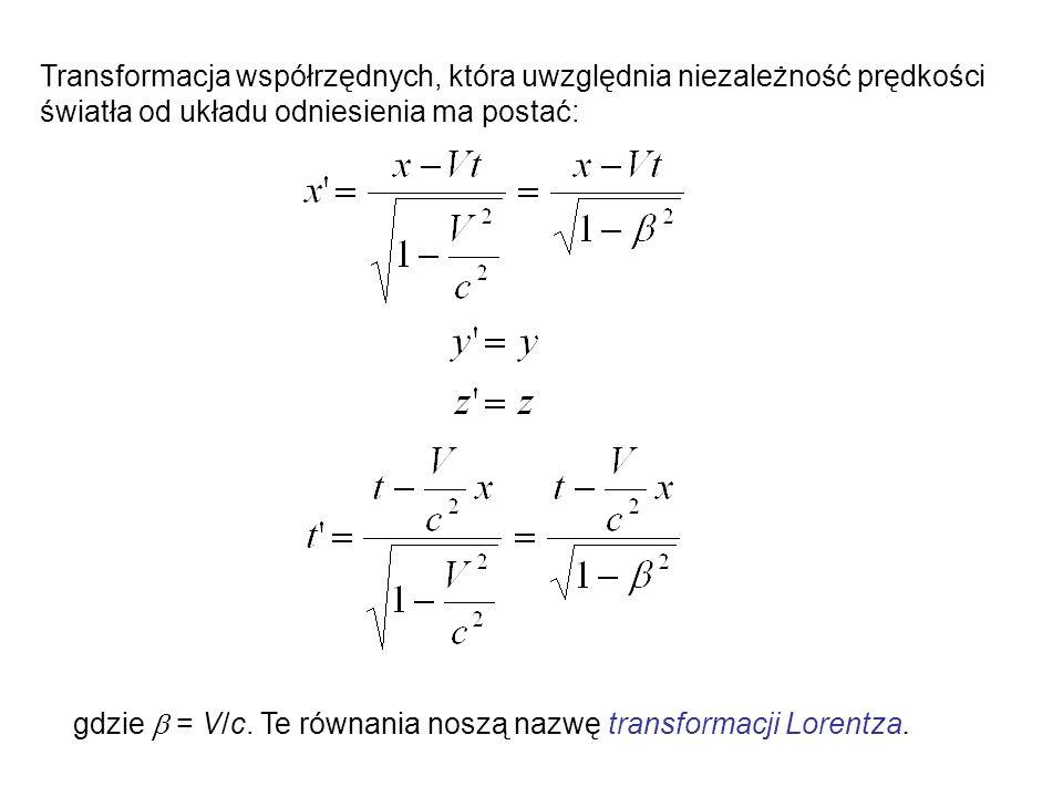 Jednoczesność Przyjmijmy, że według obserwatora w rakiecie poruszającej się wzdłuż osi x (czyli także wzdłuż osi x, bo zakładamy, te te osie są równoległe) pewne dwa zdarzenia zachodzą równocześnie  t = t 2 ‑ t 1 = 0, ale w rożnych miejscach x 2 ‑ x 1 =  x  0.