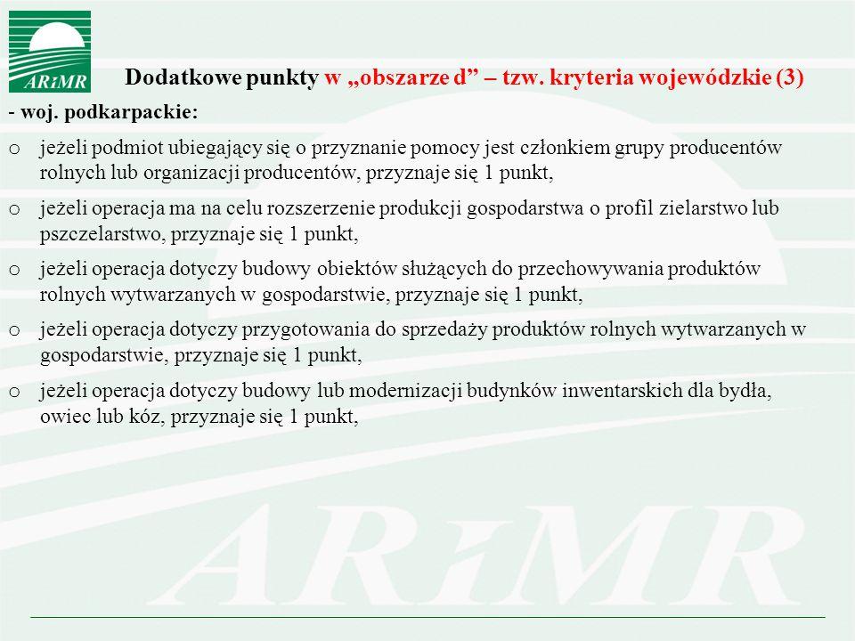 """Dodatkowe punkty w """"obszarze d – tzw. kryteria wojewódzkie (3) - woj."""