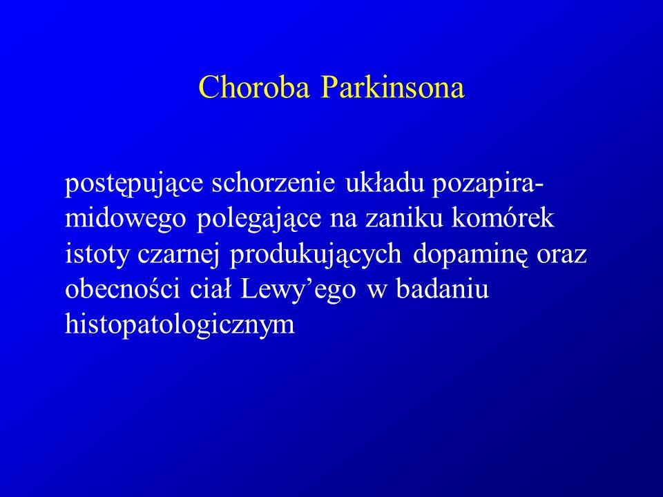 Drżenie samoistne najczęstsza choroba układu pozapiramidowego: 0,4-3,9%; częściej > 65rż przypadki rodzinne (początek w młodszym wieku) i sporadyczne (w starszym wieku) bardzo powolny przebieg na przestrzeni lat korzystny wpływ alkoholu na drżenie MR, CT głowy – prawidłowe czasami współistnieje z chorobą Parkinsona