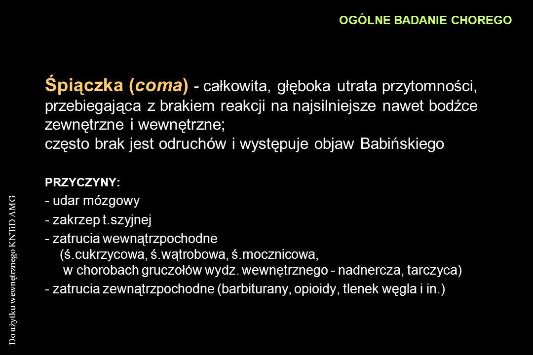 Do użytku wewnętrznego KNTiD AMG Oko Spojówki: zabarwienie, wilgotność Twardówki: zabarwienie białe, żółte, niebieskie Rogówka: blizny pozapalne, aureus senilis, Choroba Wilsona - odruch rogówkowy Rozszerzenie źrenic (mydrasis) Zwężenie źrenic (miosis) Nierówność źrenic (anisocoria) Widzenie:Hemianopsia, diplopia Objawy oczne: odruch źrenic na światło, na akomodację Objaw Graefego, Kochera, Moebiusa, Stelwaga SZCZEGÓŁOWE BADANIE GŁOWY I SZYI