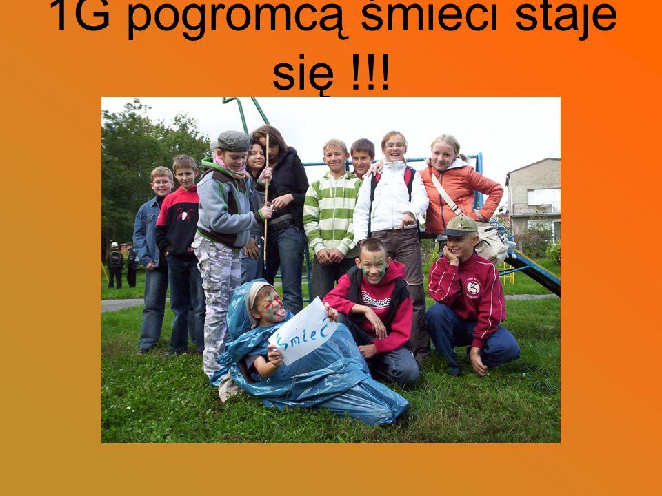 1G pogromcą śmieci staje się !!!