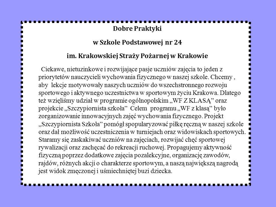 Dobre Praktyki w Szkole Podstawowej nr 24 im.