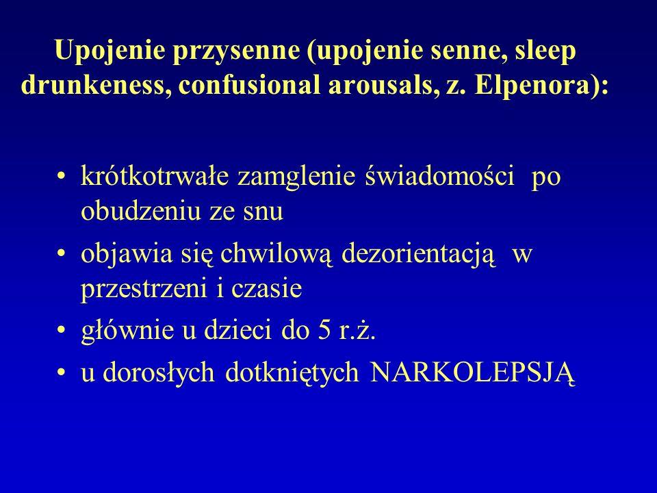 Zaburzenia zachowania podczas snu REM (REM sleep behavior disorder- RBD): występuje głównie u mężczyzn powyżej 60 r.ż., a częstość narasta wraz z wiekiem incydenty pojawiają się około 80-90 min, po zaśnięciu- w czasie pierwszej fazy REM Dwie postaci: I.