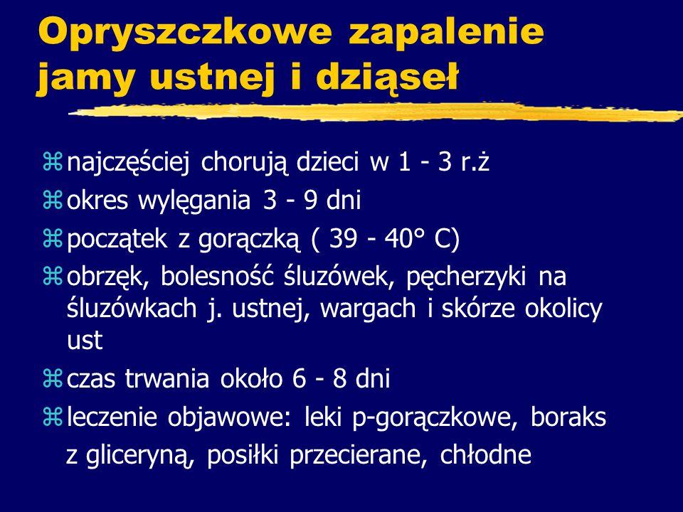 Powikłania z Niemcy – powikłania u 5,5% z Włochy - powikłania u 3,5 do 5% z Anglia i Walia – 25 zgonów rocznie z Francja – powikłania u 2% Pediatr Infect Dis J, 2004,23 (5):379