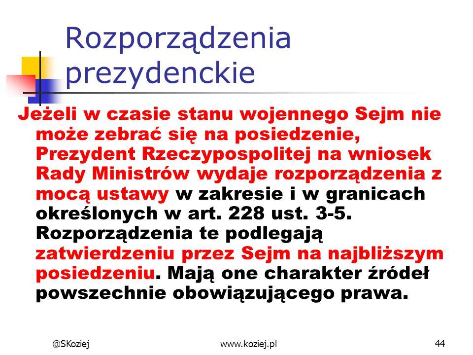 Rozporządzenia prezydenckie Jeżeli w czasie stanu wojennego Sejm nie może zebrać się na posiedzenie, Prezydent Rzeczypospolitej na wniosek Rady Minist