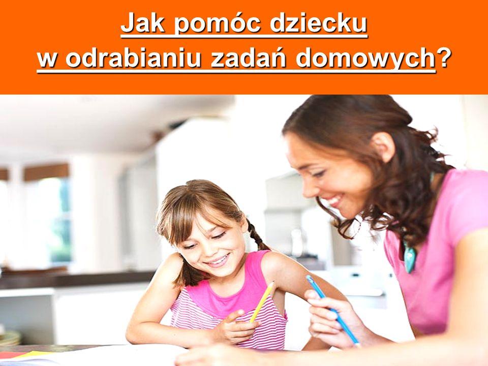 Jak pomóc dziecku w odrabianiu zadań domowych