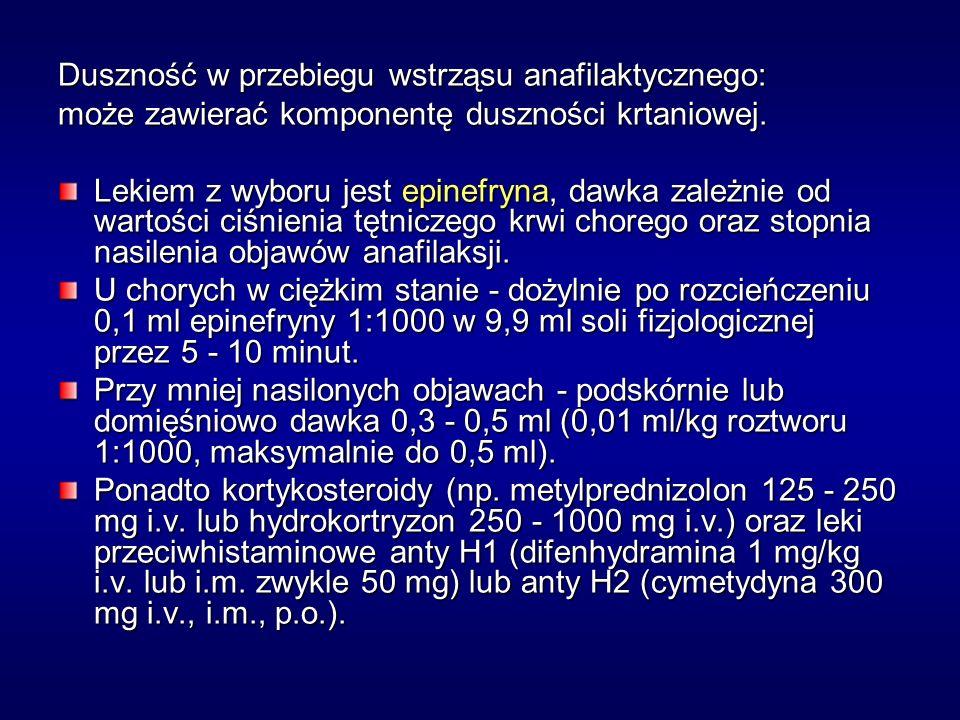 Duszność w przebiegu wstrząsu anafilaktycznego: może zawierać komponentę duszności krtaniowej.