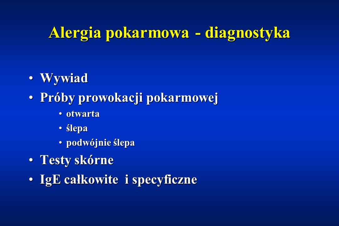 Alergia pokarmowa Wymioty (ok. 25-75%)Wymioty (ok. 25-75%) Ostra biegunkaOstra biegunka Przewlekła biegunka (ok. 25-75%)Przewlekła biegunka (ok. 25-75