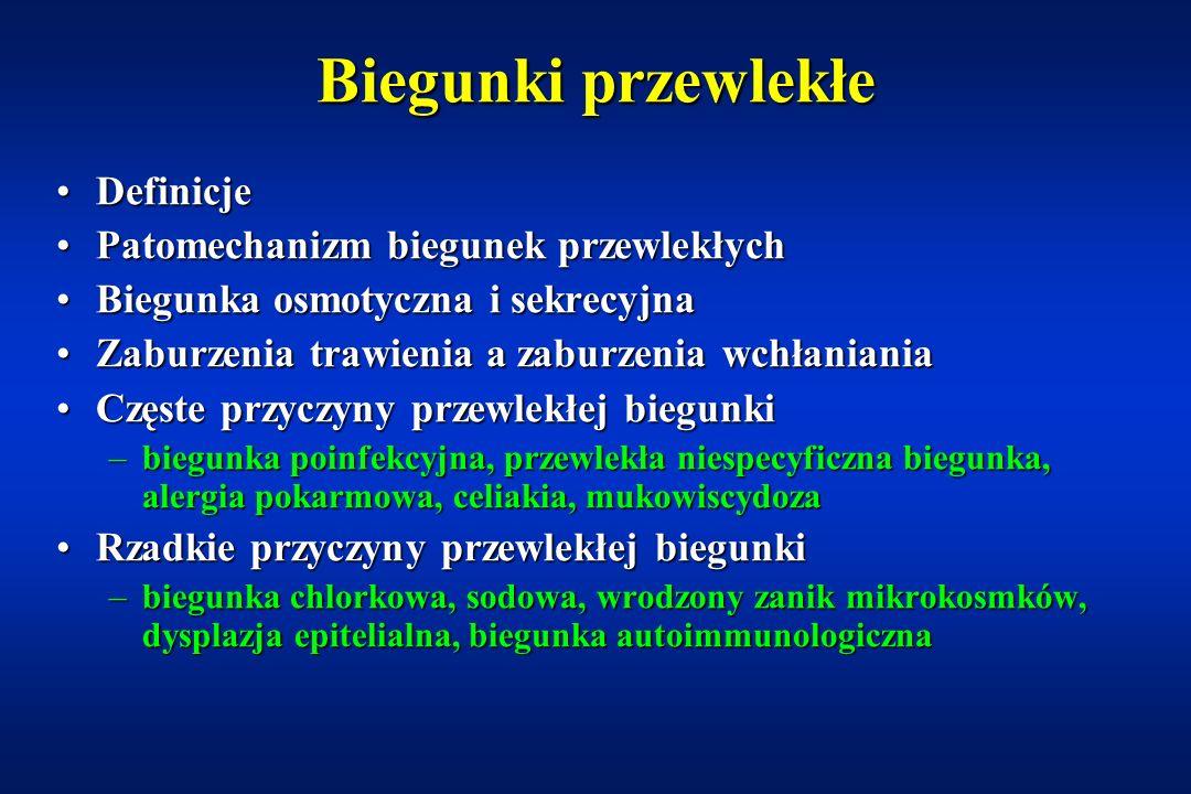 Przewlekłe biegunki Dr n med. Piotr Albrecht Klinika Gastroenterologii i Żywienia Dzieci AM w Warszawie AM w Warszawie