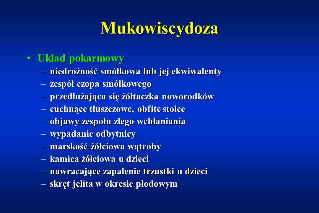 Mukowiscydoza (ang: cystic fibrosis) Mutacja genu CFTR (cystic fibrosis transmembrane conductance regulator) Nieprawidłowa funkcja przezbłonowego transportu jonów Zaburzona czynność gruczołów wydzielania zewnętrznego (zwłaszcza w układzie oddechowym i pokarmowym)