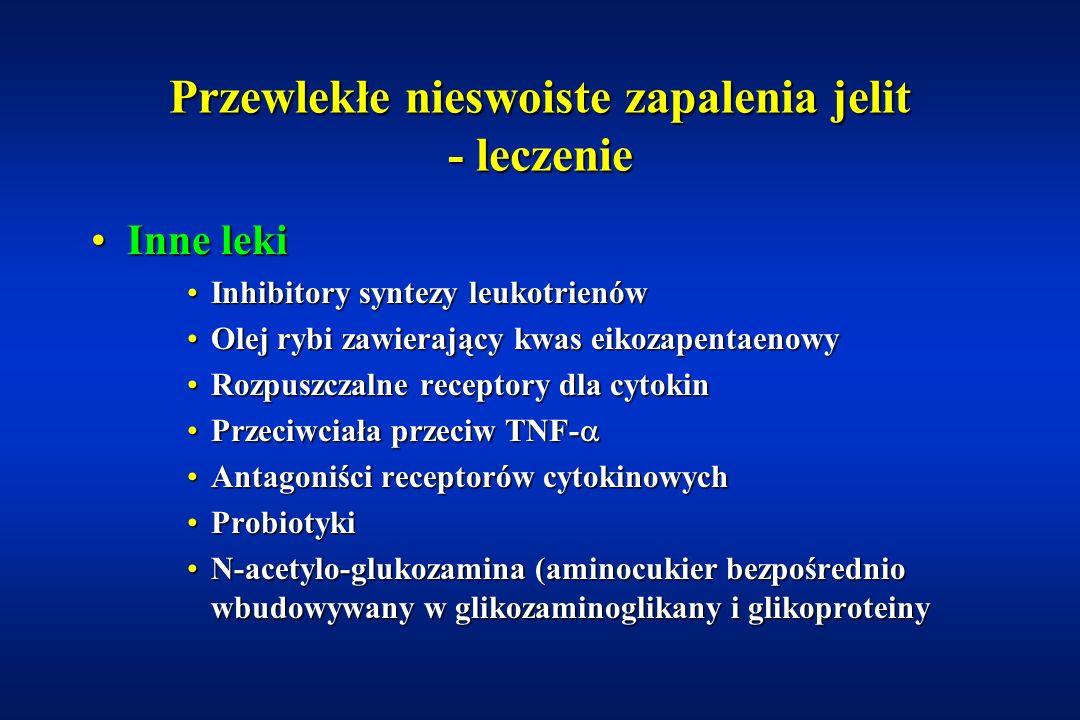 Przewlekłe nieswoiste zapalenia jelit - leczenie Leczenie żywienioweLeczenie żywieniowe DawkowanieDawkowanie –140% zapotrzebowania dobowego sondą dożołądkową, dodwunastniczą, przez gastrostomię Czas leczeniaCzas leczenia –4 – 6 tygodni potem dożywianie nocą przez 5 dni w tygodniu PreparatyPreparaty –Diety polimeryczne, półelementarne i elementarne