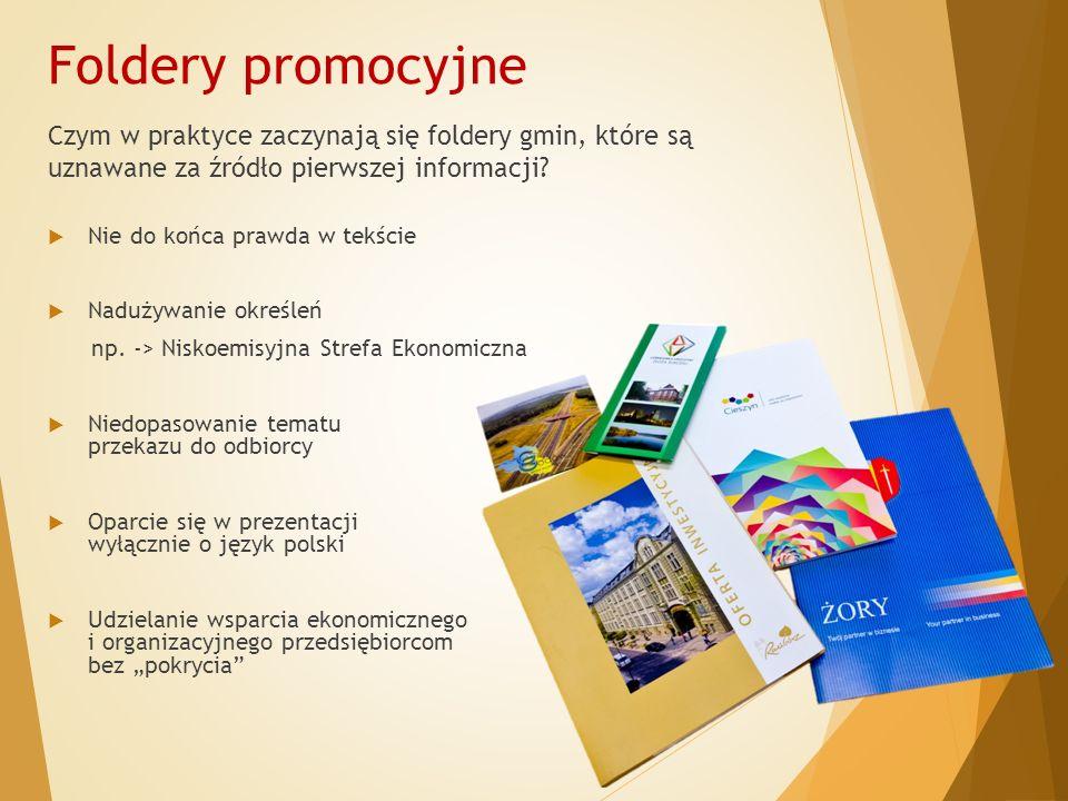 Foldery promocyjne Czym w praktyce zaczynają się foldery gmin, które są uznawane za źródło pierwszej informacji.