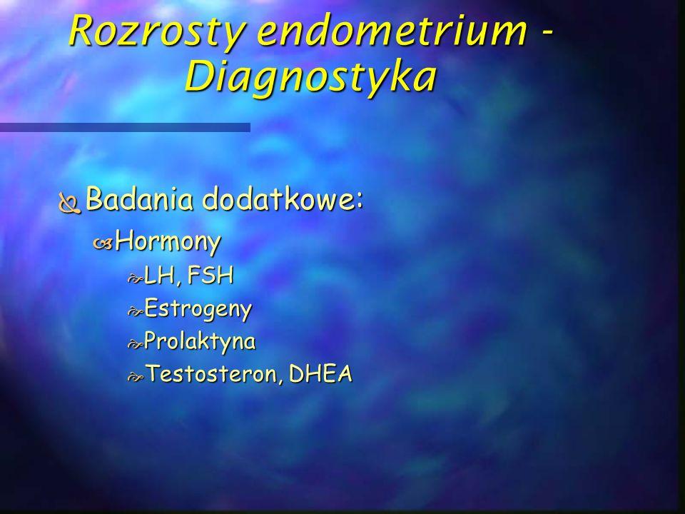 Rak trzonu macicy – Histologia  Zróżnicowanie:  G 1 – wysoko dojrzały <5% utkania litego  G 2 – średnio dojrzały <50% utkania litego  G 3 – niezróżnicowany > 50% utkania litego