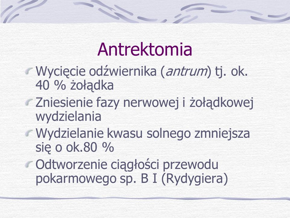 Antrektomia Wycięcie odźwiernika (antrum) tj.ok.