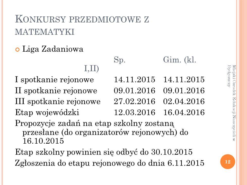 K ONKURSY PRZEDMIOTOWE Z MATEMATYKI Liga Zadaniowa Sp.Gim.
