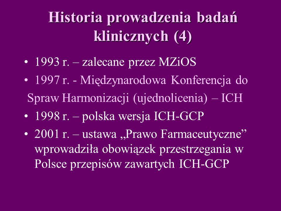 Historia prowadzenia badań klinicznych (4) 1993 r.