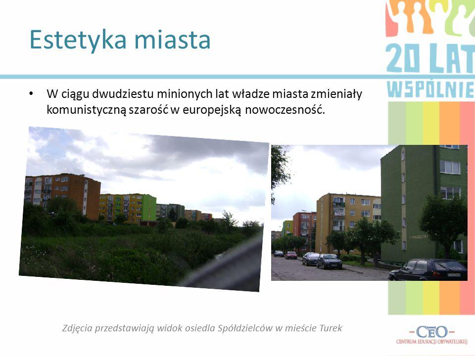 Estetyka miasta Zdjęcia przedstawiają widok osiedla Spółdzielców w mieście Turek W ciągu dwudziestu minionych lat władze miasta zmieniały komunistyczną szarość w europejską nowoczesność.