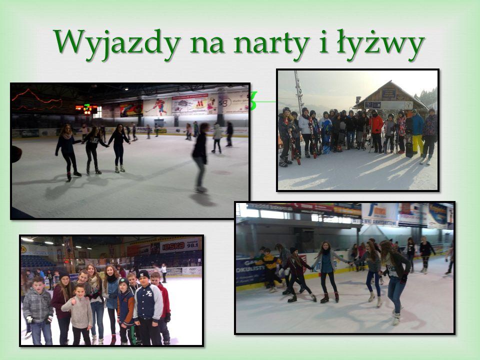  Wyjazdy na narty i łyżwy Wyjazdy na narty i łyżwy