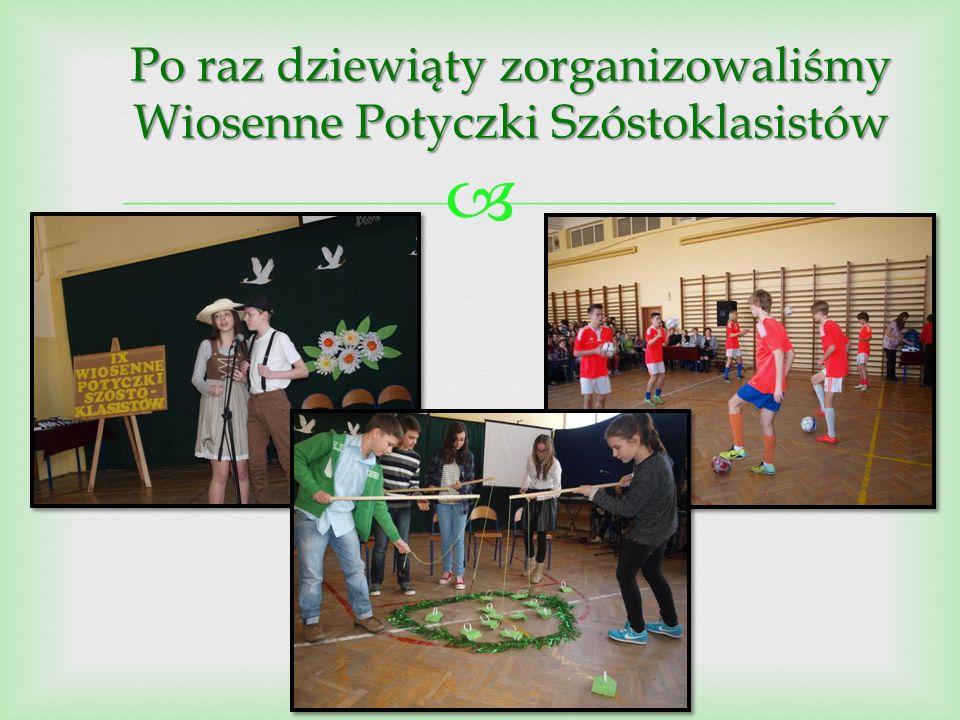  Po raz dziewiąty zorganizowaliśmy Wiosenne Potyczki Szóstoklasistów