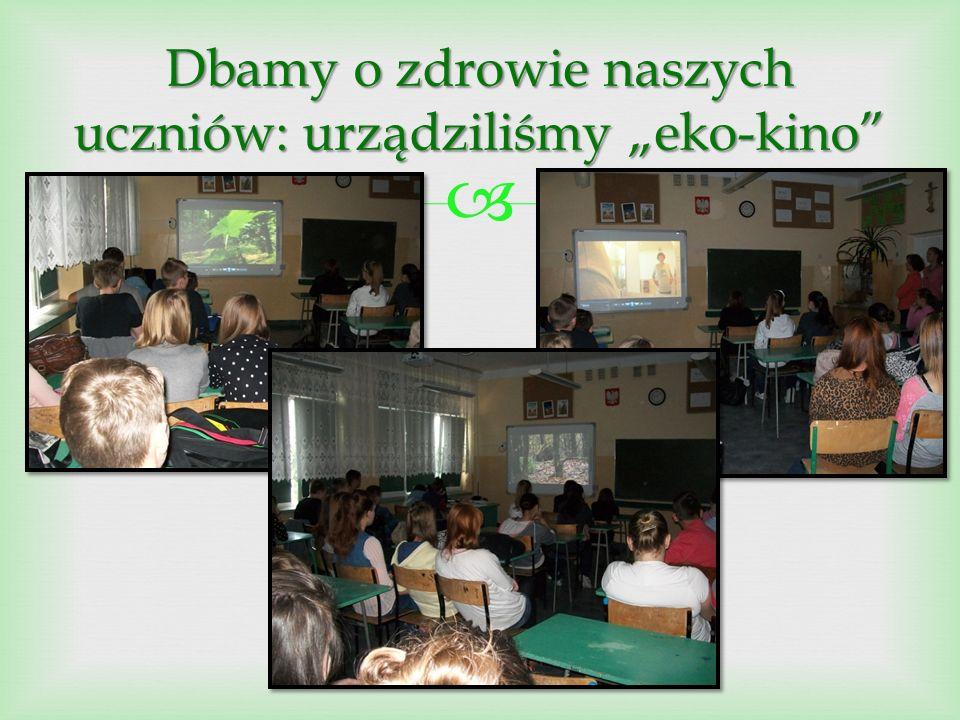 """ Dbamy o zdrowie naszych uczniów: urządziliśmy """"eko-kino"""