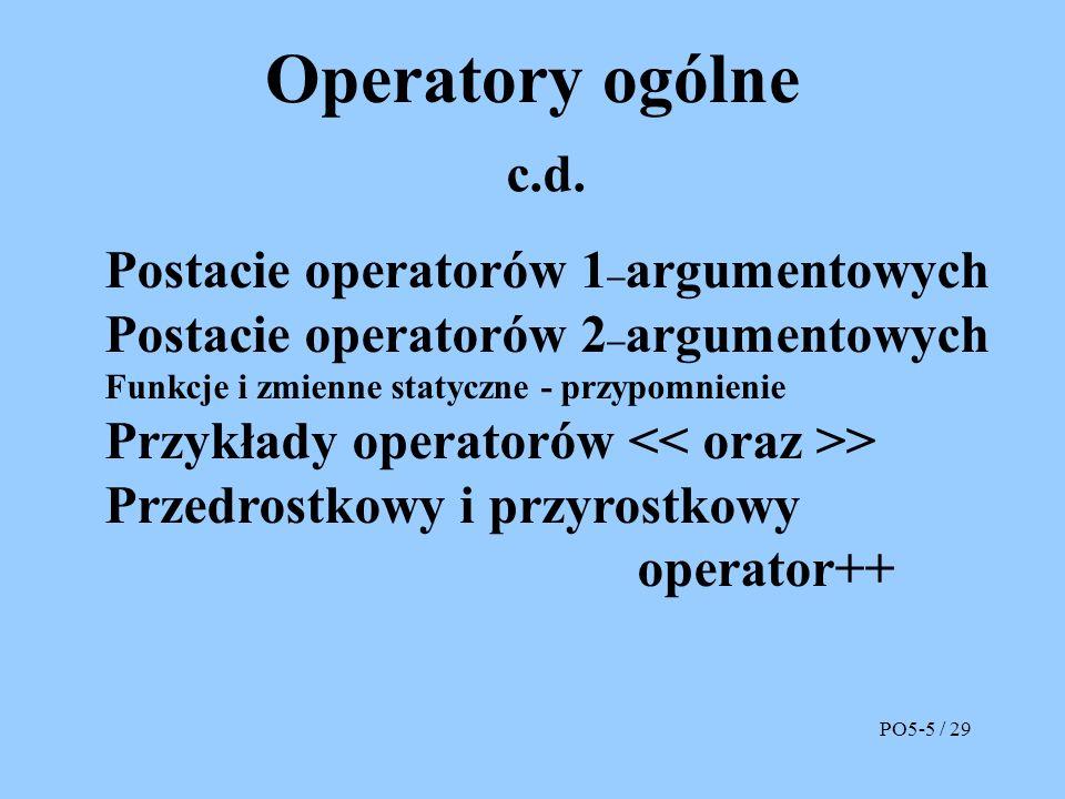 Operatory ogólne c.d.