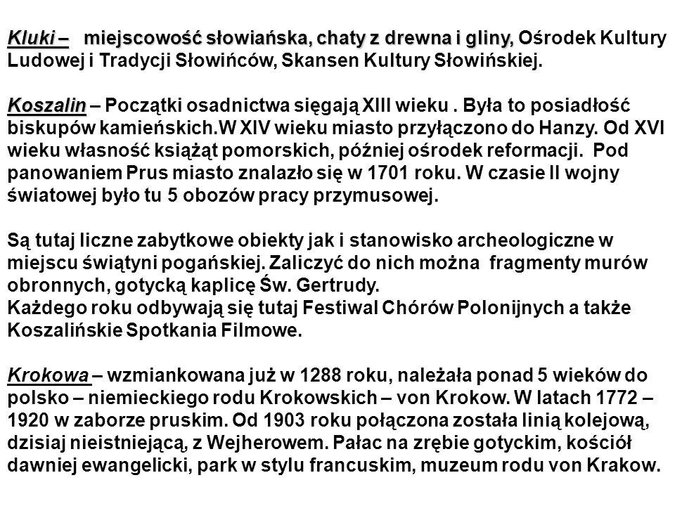 Kluki – miejscowość słowiańska, chaty z drewna i gliny, Kluki – miejscowość słowiańska, chaty z drewna i gliny, Ośrodek Kultury Ludowej i Tradycji Słowińców, Skansen Kultury Słowińskiej.