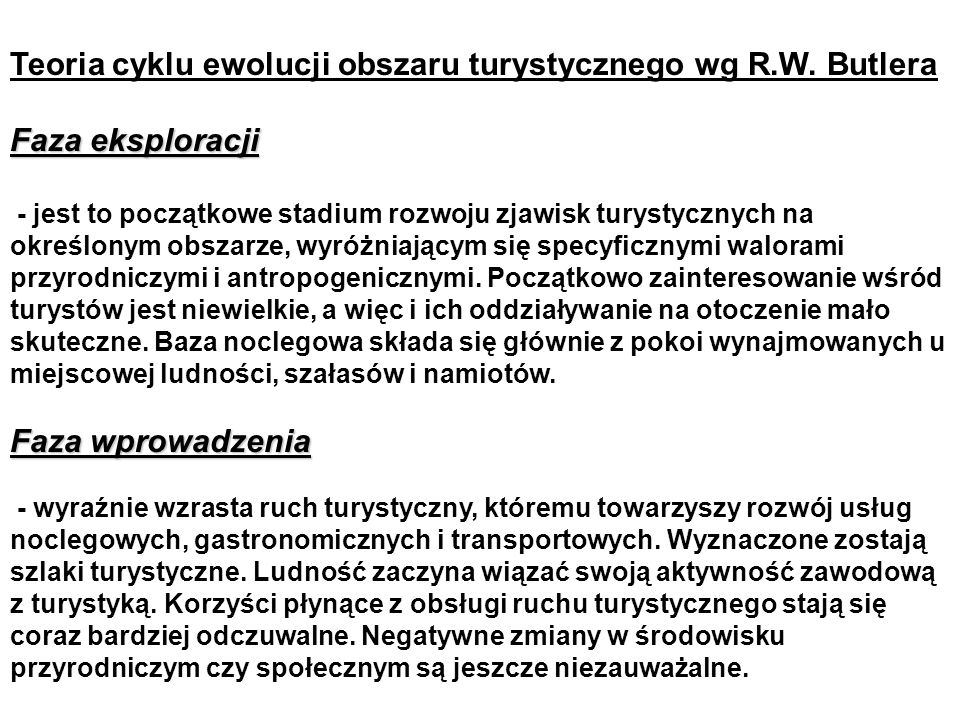 Teoria cyklu ewolucji obszaru turystycznego wg R.W.