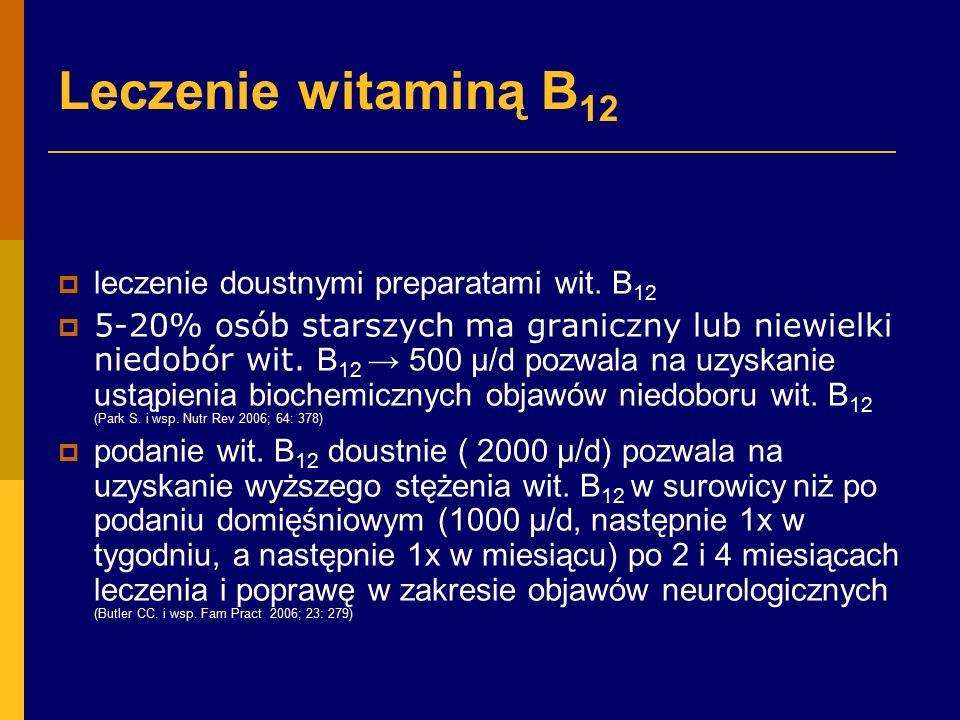 Leczenie witaminą B 12  leczenie doustnymi preparatami wit.