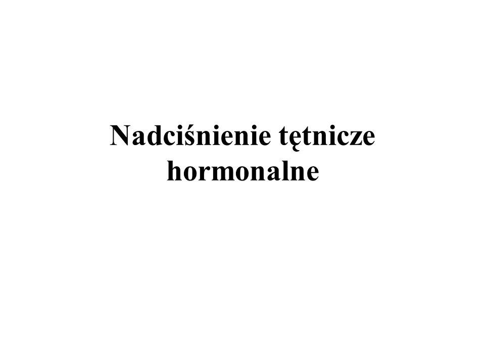 Pierwotny hiperaldosteronizm (Zespół Conna) Definicja: Nadmierne autonomiczne wydzielanie aldosteronu u chorych z pierwotną chorobą kory nadnerczy, wywołaną najczęściej gruczolakiem lub jej obustronnym przerostem.
