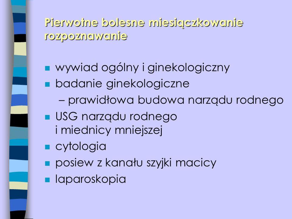 n wywiad ogólny i ginekologiczny n badanie ginekologiczne –prawidłowa budowa narządu rodnego n USG narządu rodnego i miednicy mniejszej n cytologia n