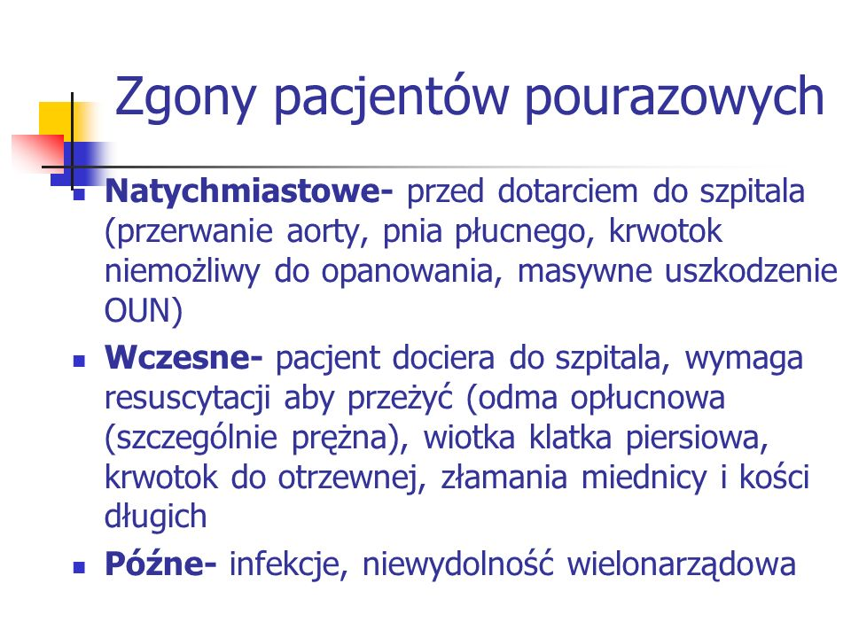 6 NAJWAŻNIEJSZYCH PUNKTÓW POSTĘPOWANIA Z PACJENTEM POURAZOWYM !.