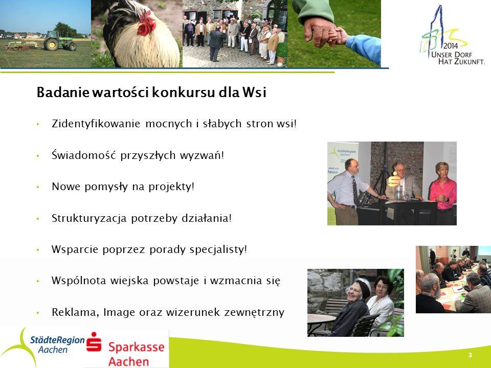 3 Badanie wartości konkursu dla Wsi Zidentyfikowanie mocnych i słabych stron wsi.