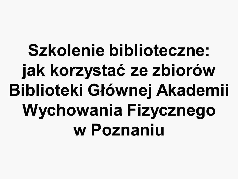 Akademia Wychowania Fizycznego Biblioteka Główna ul.