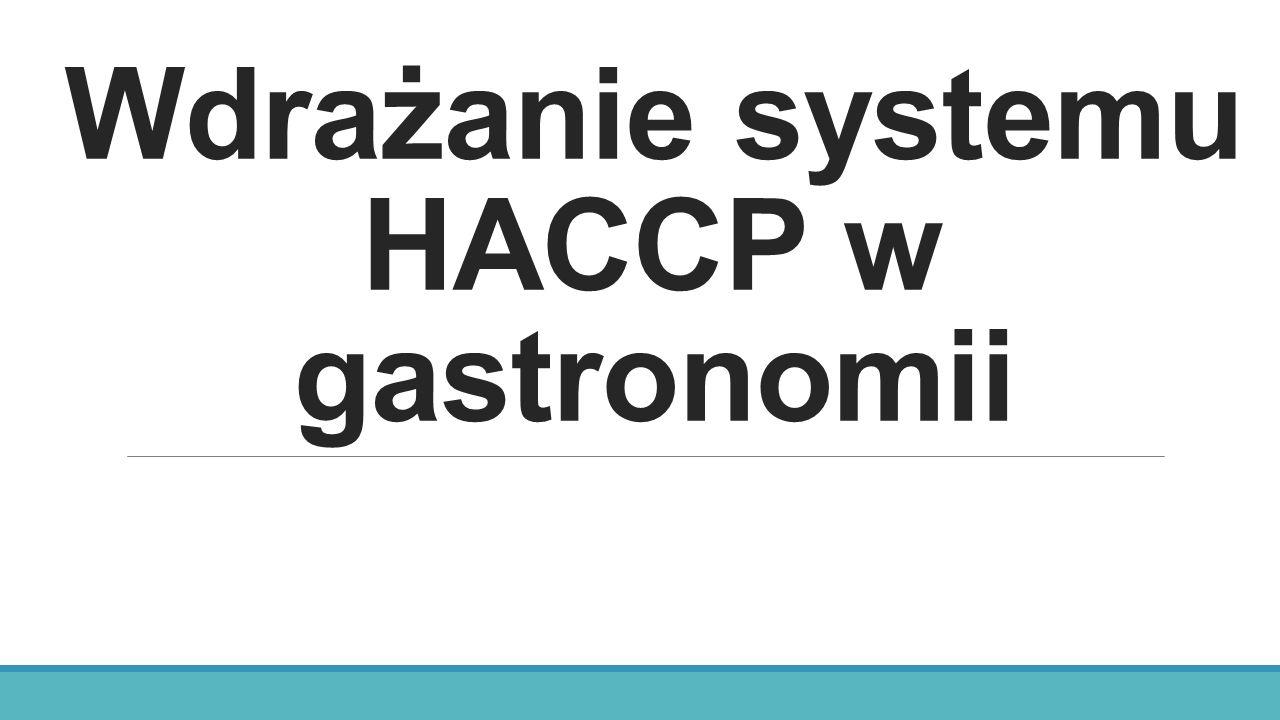 9.Siedem zasad systemu HACCP 5.Ustalenie działań korygujących, gdy monitoring w CCP wykaże nieprzestrzeganie wymagań, o których mówi zasada 3.